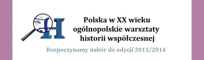 2013_2014 - Polska w XX wieku - nabor