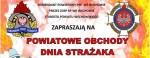 Powiatowe Obchody Dnia Strażaka 21.05.2017 r. we Wschowie