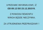 Winda nieczynna w dniach 9-23.12.br.