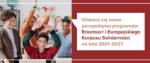 Nowa perspektywa programu Erasmus+ na lata 2021-2027