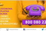 800 080 222 –całodobowa bezpłatna infolinia dla dzieci, młodzieży, rodziców i pedagogów